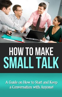 Cover How To Make Small Talk