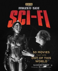 Cover Turner Classic Movies: Must-See Sci-fi