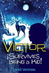 Cover Victor Survives Being a Kid