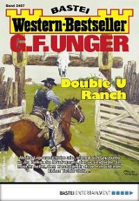 Cover G. F. Unger Western-Bestseller 2467 - Western