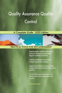 Cover Quality Assurance Quality Control A Complete Guide - 2020 Edition