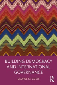 Cover Building Democracy and International Governance