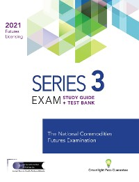 Cover SERIES 3 FUTURES LICENSING EXAM REVIEW 2021+ TEST BANK
