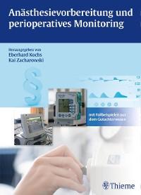 Cover Anästhesievorbereitung und perioperatives Monitoring