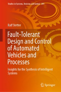 Cover Fault-Tolerant Design and Control of Automated Vehicles and Processes