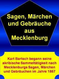 Cover Sagen, Märchen und Gebräuche aus Mecklenburg - 1444 Seiten
