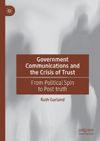 Cover Government Communications and the Crisis of Trust