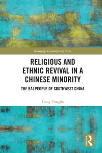 Cover Religious and Ethnic Revival in a Chinese Minority