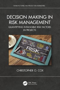 Cover Decision Making in Risk Management