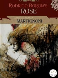 Cover Rodrigo Borgia's Rose