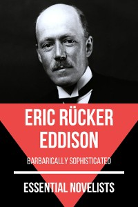 Cover Essential Novelists - Eric Rücker Eddison