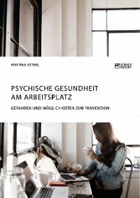 Cover Psychische Gesundheit am Arbeitsplatz