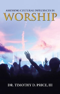 Cover Assessing Cultural Influences in Worship