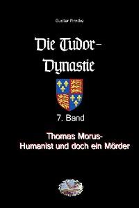 Cover Thomas Morus – Humanist und doch ein Mörder?