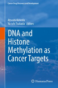 Cover DNA and Histone Methylation as Cancer Targets