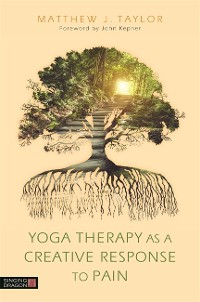 Cover Yoga Therapy as a Creative Response to Pain
