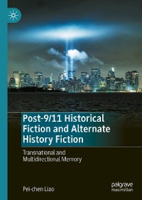 Cover Post-9/11 Historical Fiction and Alternate History Fiction