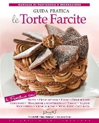 Cover Le torte farcite - Guida pratica