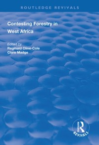 Cover Contesting Forestry in West Africa