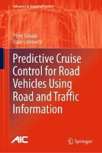 Cover Predictive Cruise Control for Road Vehicles Using Road and Traffic Information