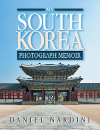 Cover My South Korea Photograph Memoir