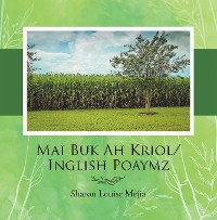 Cover Mai Buk Ah Kriol/Inglish Poaymz