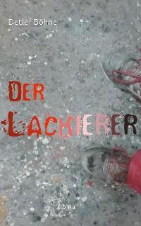 Cover Der Lackierer
