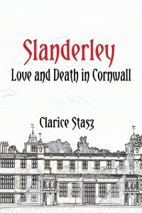 Cover Slanderley: Love and Death in Cornwall