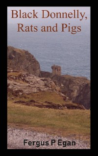 Cover Black Donnelly, Rats and Pigs