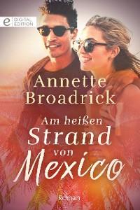 Cover Am heißen Strand von Mexico