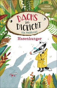Cover Dachs im Dickicht – Hasenhunger