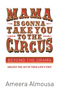 Cover Mama is Gonna Take You to the Circus