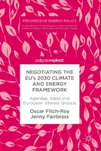 Cover Negotiating the EU's 2030 Climate and Energy Framework