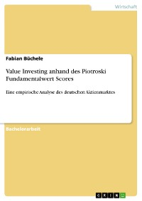 Cover Value Investing anhand des Piotroski Fundamentalwert Scores
