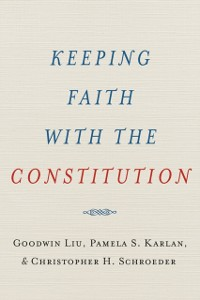 Cover Keeping Faith with the Constitution