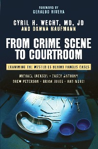 Cover From Crime Scene to Courtroom