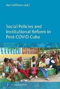 Cover Social Policies and Institutional Reform in Post-COVID Cuba