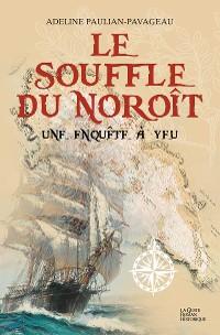 Cover Le souffle du Noroît