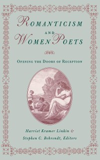 Cover Romanticism and Women Poets