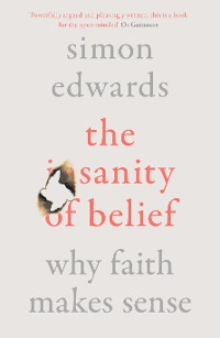 Cover The Sanity of Belief
