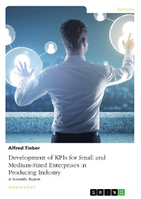 Cover Development of KPIs for Small and Medium-Sized Enterprises in Producing Industry