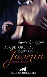 Cover Der betörende Duft von Jasmin | Erotischer Roman