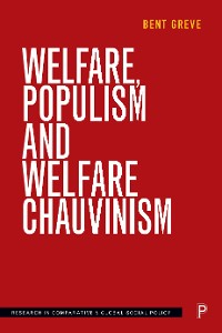 Cover Welfare, Populism and Welfare Chauvinism