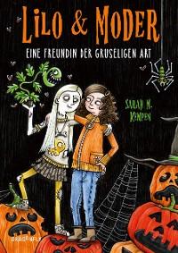 Cover Lilo & Moder - Eine Freundin der gruseligen Art
