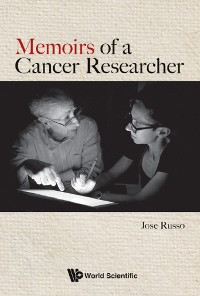 Cover Memoirs of a Cancer Researcher