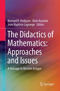 Cover The Didactics of Mathematics: Approaches and Issues