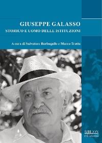 Cover Giuseppe Galasso storico e uomo delle istituzioni