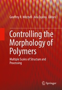 Cover Controlling the Morphology of Polymers