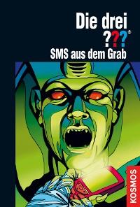Cover Die drei ???, SMS aus dem Grab (drei Fragezeichen)