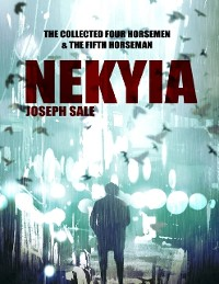 Cover Nekyia -- the Collected Four Horsemen and the Fifth Horseman